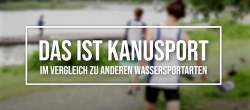 "Neues Youtube-Video: ""Das ist Kanusport"""